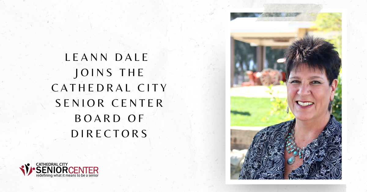 Leann Dale Joins the Cathedral City Senior Center Board of Directors